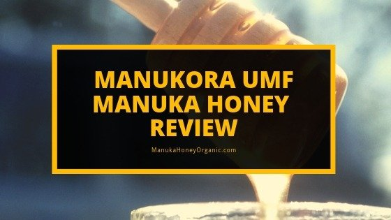 Manukora Manuka Honey Review